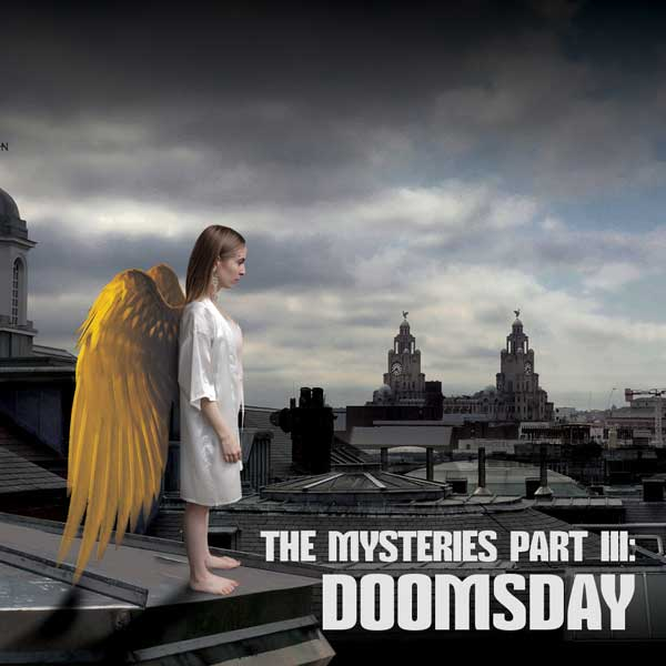The Mysteries Part III: Doomsday