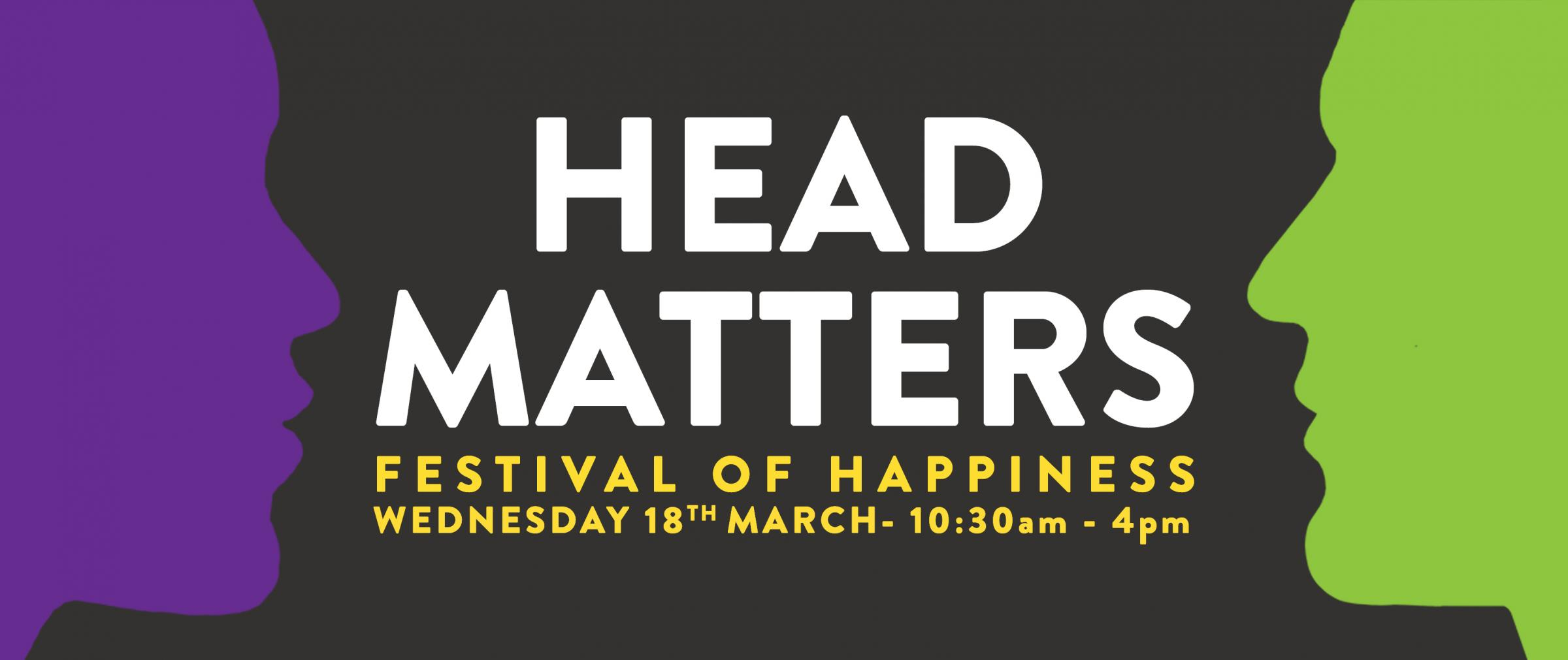 Head Matter Festival of Happiness