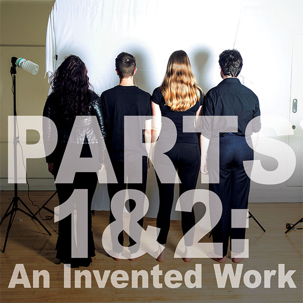 Parts 1&2: An Invented Work