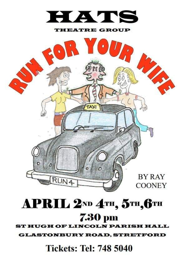 "HATS Theatre Group's ""Run For Your Wife"" a farce by Ray Cooney"