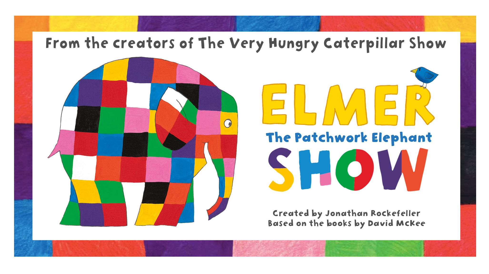 Elmer the Patchwork Elephant Show